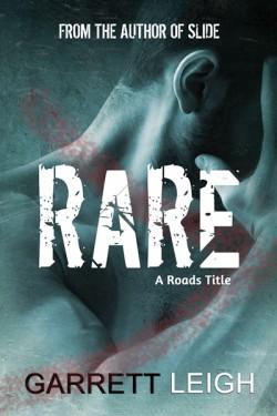 Rare - Garrett Leigh - A Roads Title