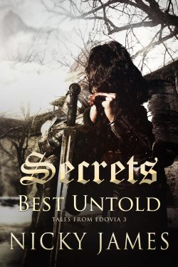 Secrets Best Untold - Nicky James - Tales From Edovia