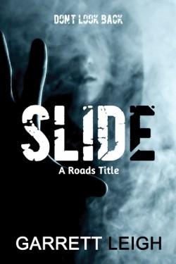 Slide - Garrett Leigh - A Roads Title