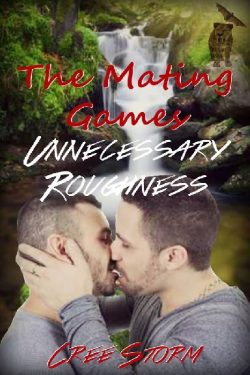 Unnecessary Roughness - Cree Storm - The Mating Games
