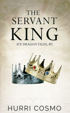 The Servant King - Hurri Cosmo - Ice Dragon Tales