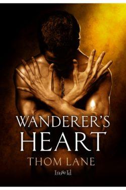 Wanderer's Heart - Thom Lane