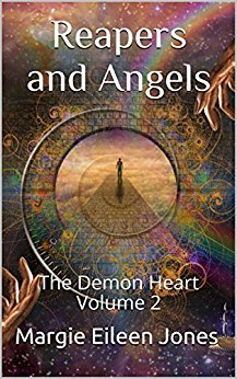 Reapers and Angels - Margie Eileen Jones - The Demon Heart