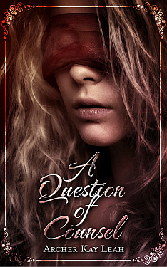 A Question of Counsel - Archer Kay Leah