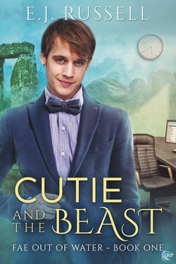 Cutie and the Beast - E.J. Russell - Fae Out of Water