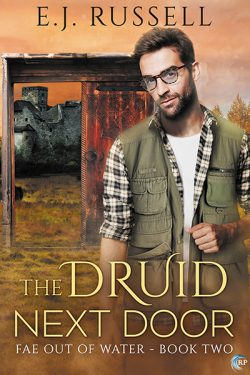 The Druid Next Door - E.J. Russell - Fae Out of Water