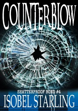Counter Blow - Isobel Starling - Shatterproof Bond