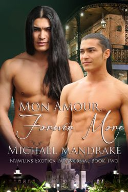 Mon Amour, Forever More - Michael Mandrake - N'awlins Exotica Paranormal