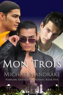 Mon Trois - Michael Mandrake - N'awlins Exotica Paranormal
