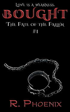 Bought - R. Phoenix - Fate of the Fallen