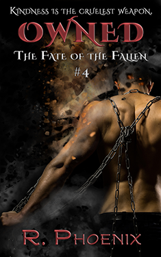 Owned - R. Phoenix - Fate of the Fallen