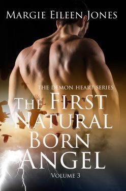 The First Natural Born Angel - Margie Eileen Jones