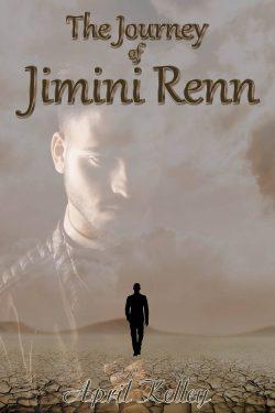 The Journey of Jimini Renn - April Kelley