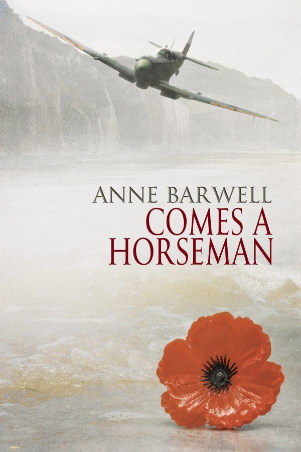 Comes a Horseman - Anne Barwell