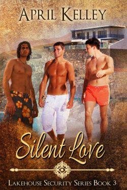 Silent Love - April Kelley - Lakehouse Security