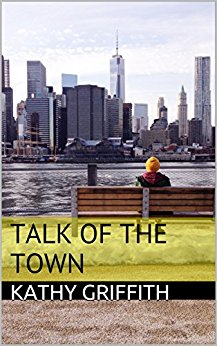 Talk of the Town - Kathy Griffith