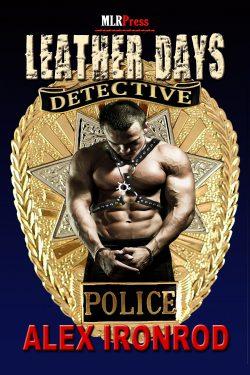 Leather Days Detective - Alex Ironrod