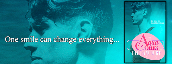 RELEASE DAY BLITZ: Aqua Follies by Liv Rancourt
