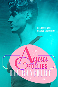Aqua Follies - Liv Rancourt