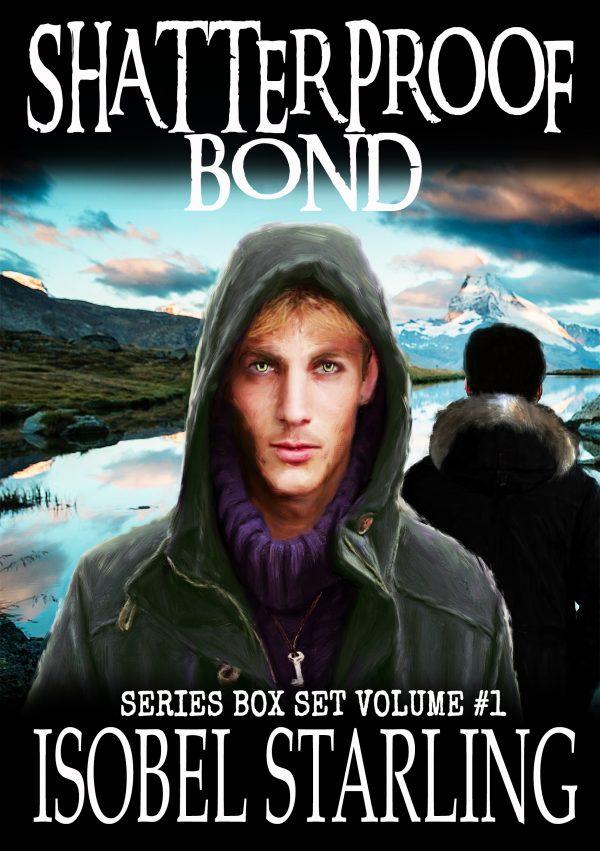 Shatterproof Bond Box Set 1 - Isobel Starling
