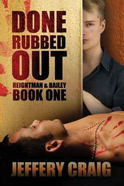 Done Rubbed Out - Jeffrey Craig - Reightman & Balley