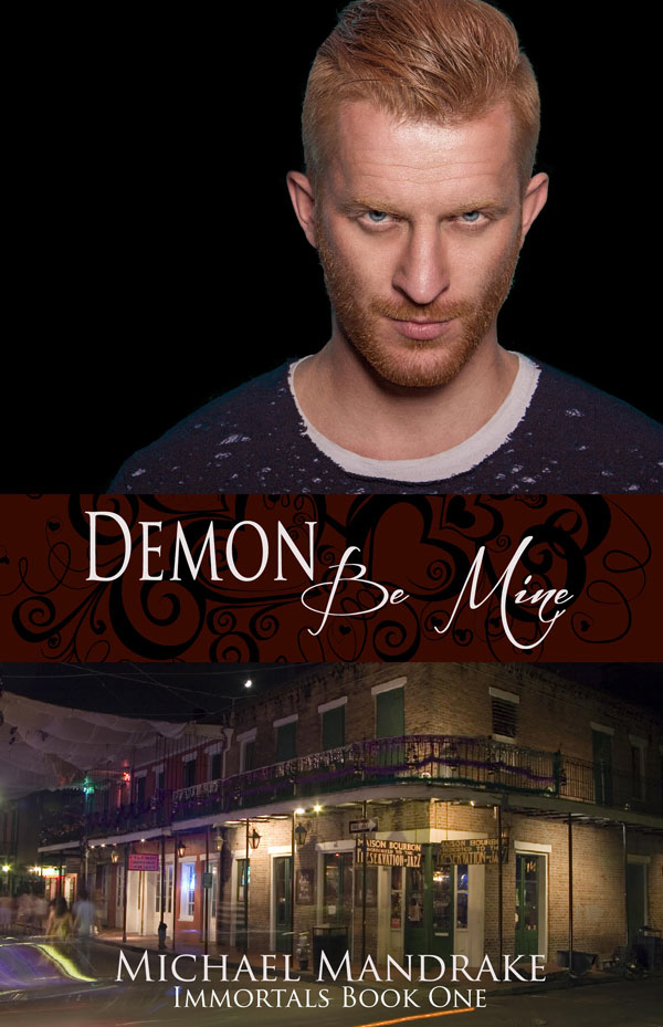 Demons Be Mine - Michael Mandrake - Immortals