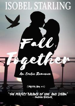 Fall Together - Isobel Starling - Pretty Boy
