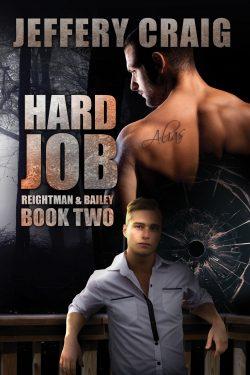 Hard Job - Jeffrey Craig - Reightman & Balley
