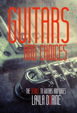 Guitars and Choices - Layla Dorine