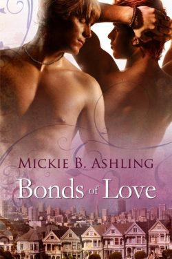 Bonds of Love - Mickie B. Ashling