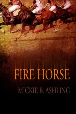 Fire Horse - Mickie B. Ashling