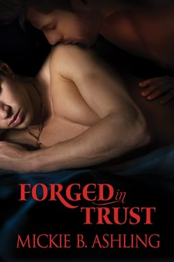 Forged in Trust - Mickie B. Ashling