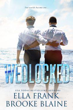 Wedlocked - Ella Frank and Brooke Blaine