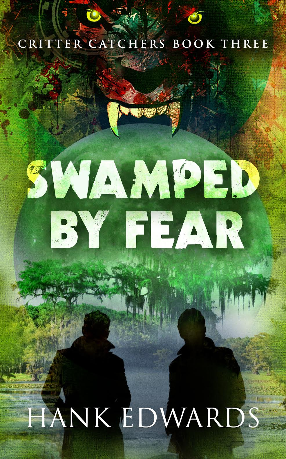 Swamped by Fear - Hank Edwards - Critter Catchers