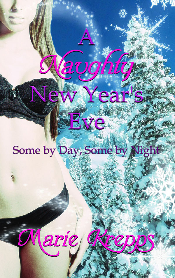 A Naughty New Year's Eve - Marie Krepps