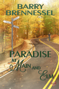 Paradise at Main and Elm - Barry Brennessel
