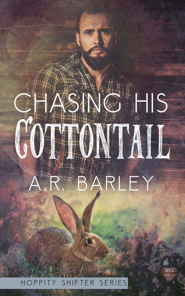Chasing His Cottontail - A.R. Barley - Hoppity Shifter