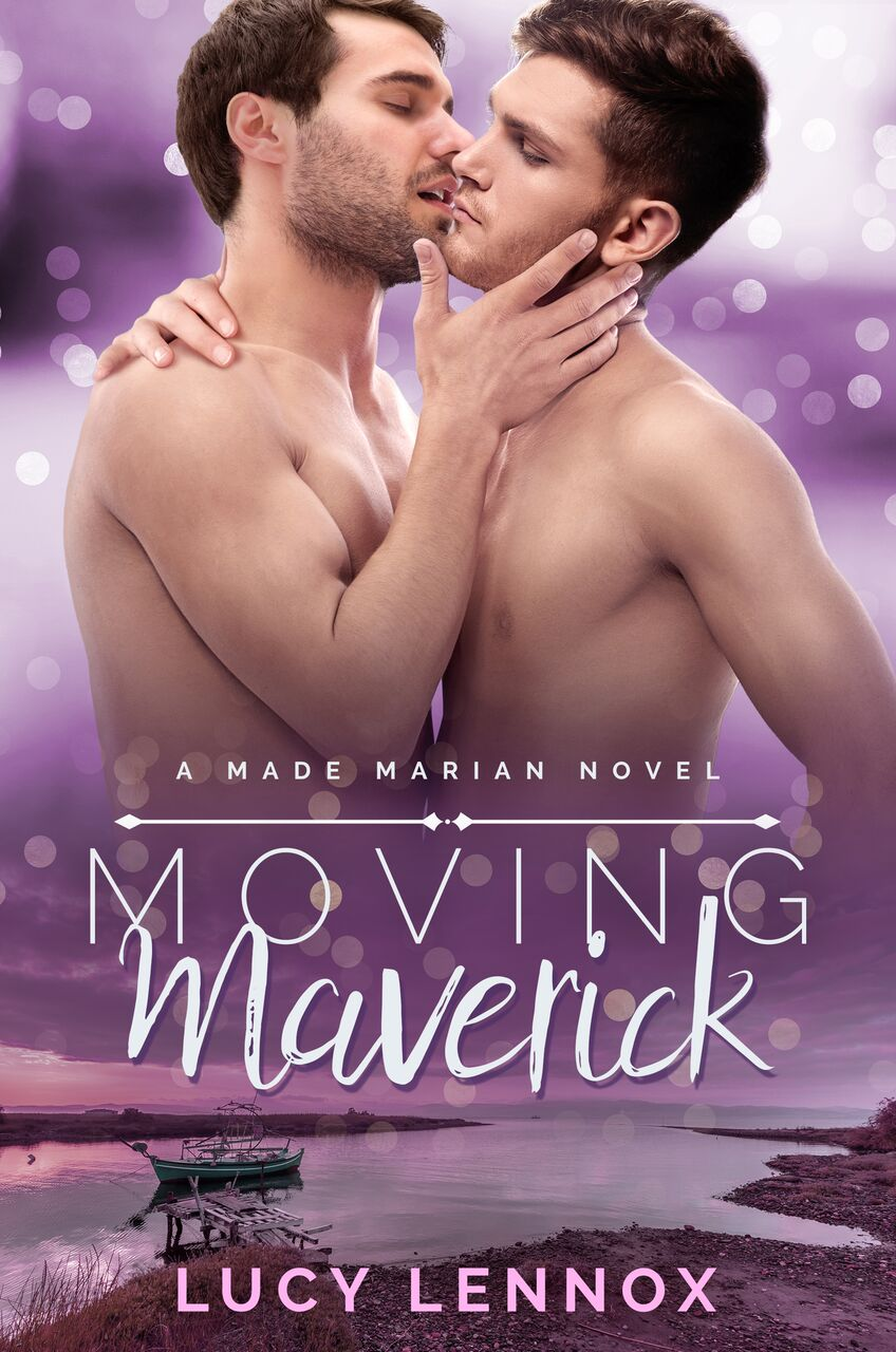 Moving Maverick - Lucy Lennox - Made Marian
