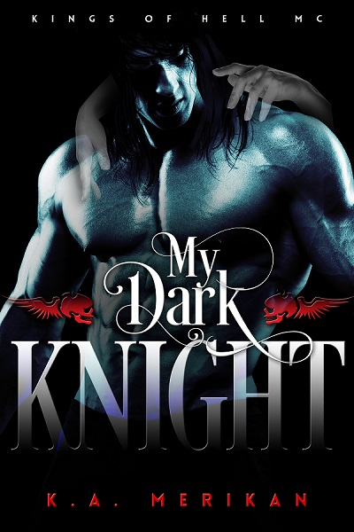 My Dark Knight - K.A. Merikan