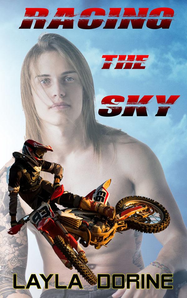 Racing the Sky - Layla Dorine
