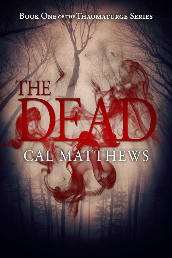 Book Cover: The Dead (Thaumaturge Book 1)
