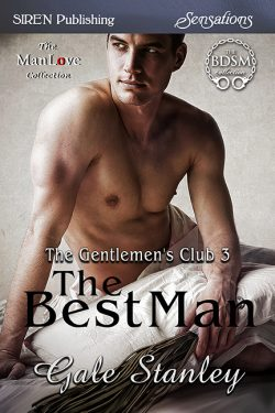 The Best Man - Gale Stanley - Gentlemen's Club