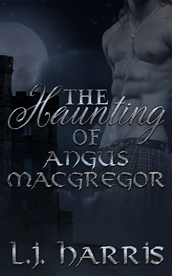 The Haunting of Angus MacGregor - L.H. Harris