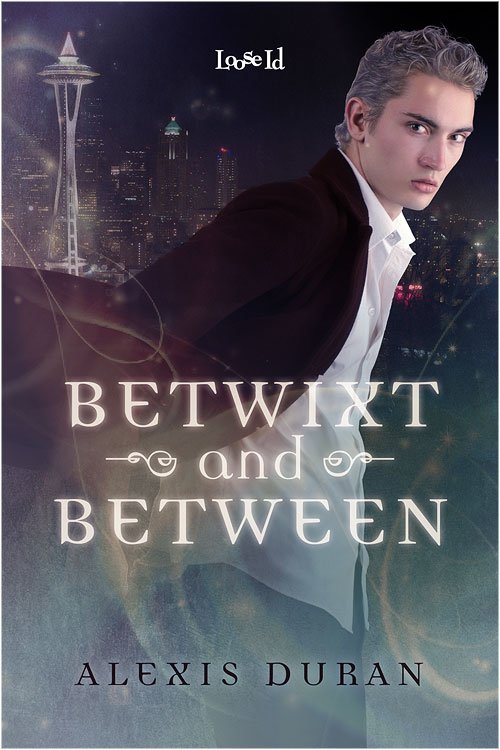 Between and Betwixt - Alexis Duran