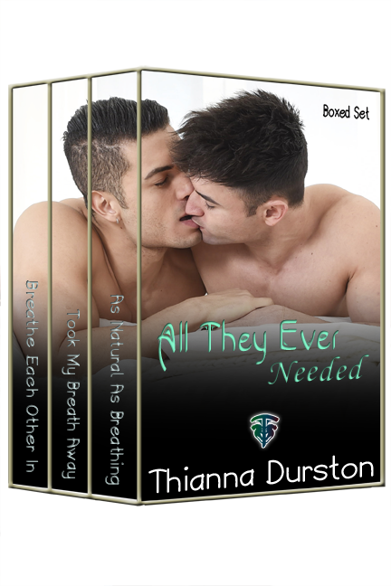 All They Ever Needed boxed set - Thianna Durston