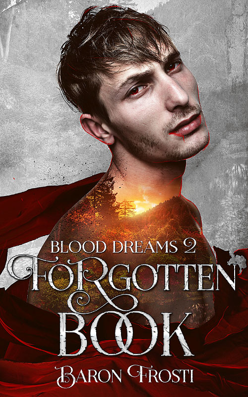 Forgotten Book - Baron Frosti - Blood Dreams