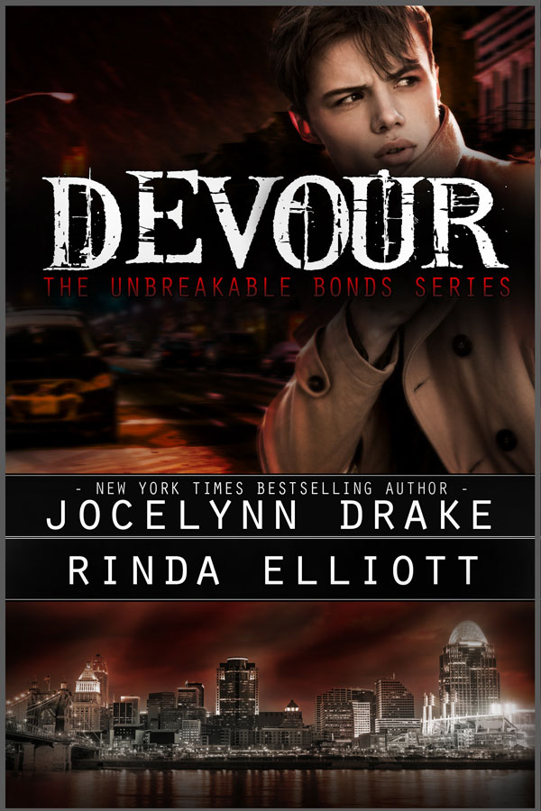 Devour - Rinda Elliott and Jocelyn Drake - Unbreakable Bonds