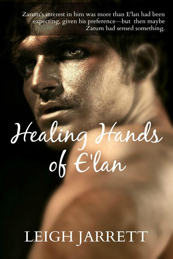Healing Hands of E'lan - Leigh Jarrett
