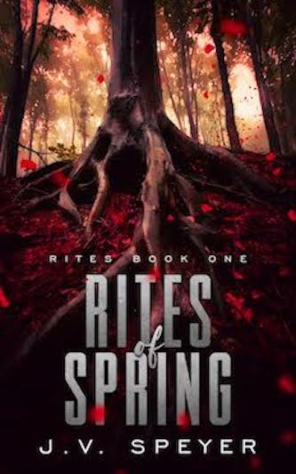 Rites of Spring - J.V. Speyer