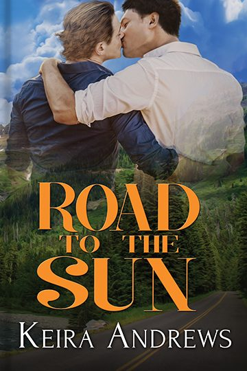 Road to the Sun - Keira Andrews